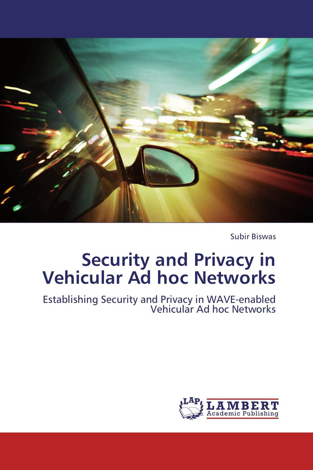 Security and Privacy in Vehicular Ad hoc Networks belousov a security features of banknotes and other documents methods of authentication manual денежные билеты бланки ценных бумаг и документов