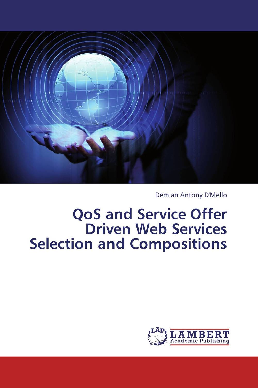 QoS and Service Offer Driven Web Services Selection and Compositions corporate portals empowered with xml and web services