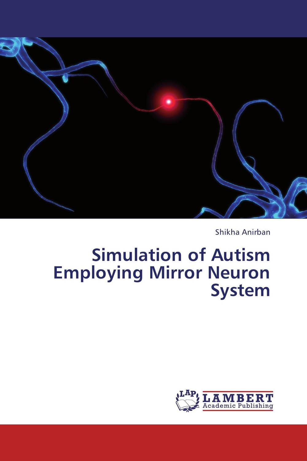 Simulation of Autism Employing Mirror Neuron System the mirror test
