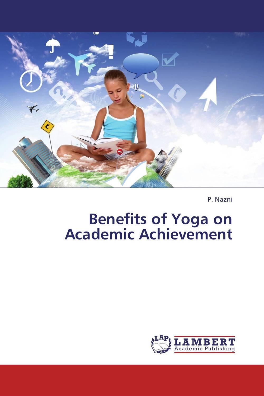 Benefits of Yoga on Academic Achievement