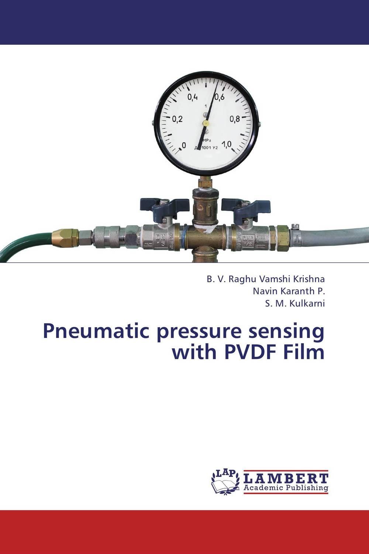 Pneumatic pressure sensing with PVDF Film quick m silver linings playbook the film tie in