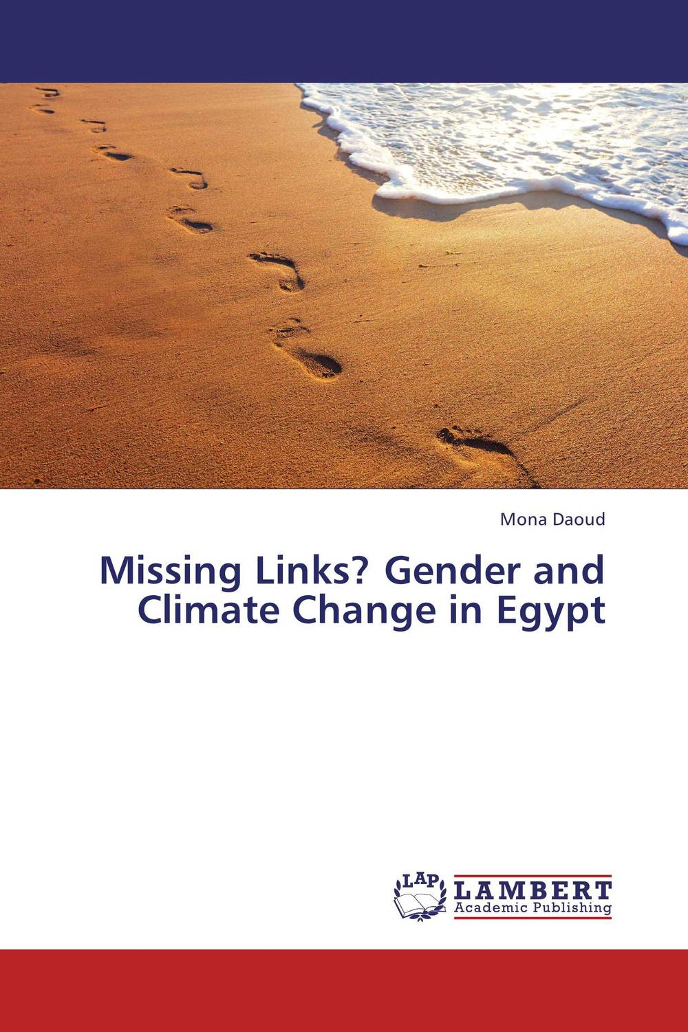 Missing Links? Gender and Climate Change in Egypt promoting social change in the arab gulf