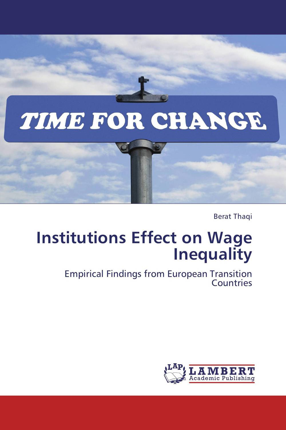 Institutions Effect on Wage Inequality we ain t what we ought to be – the black freedom struggle from emancipation to obama