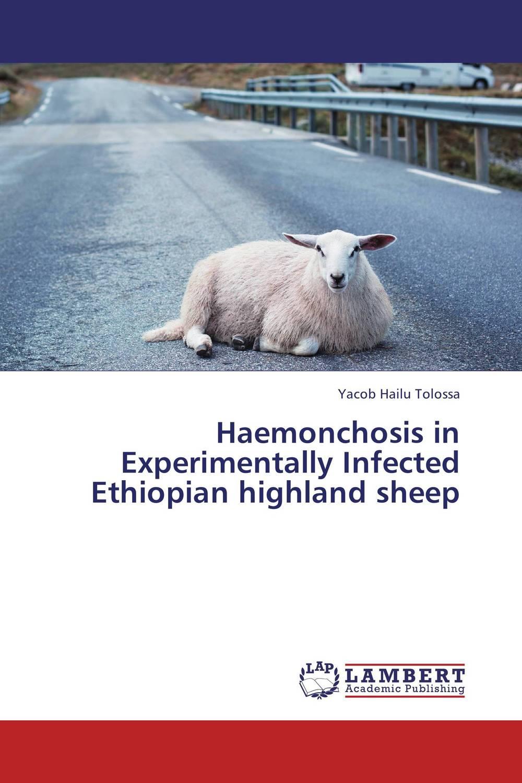 Haemonchosis in Experimentally Infected Ethiopian highland sheep куртка highland women