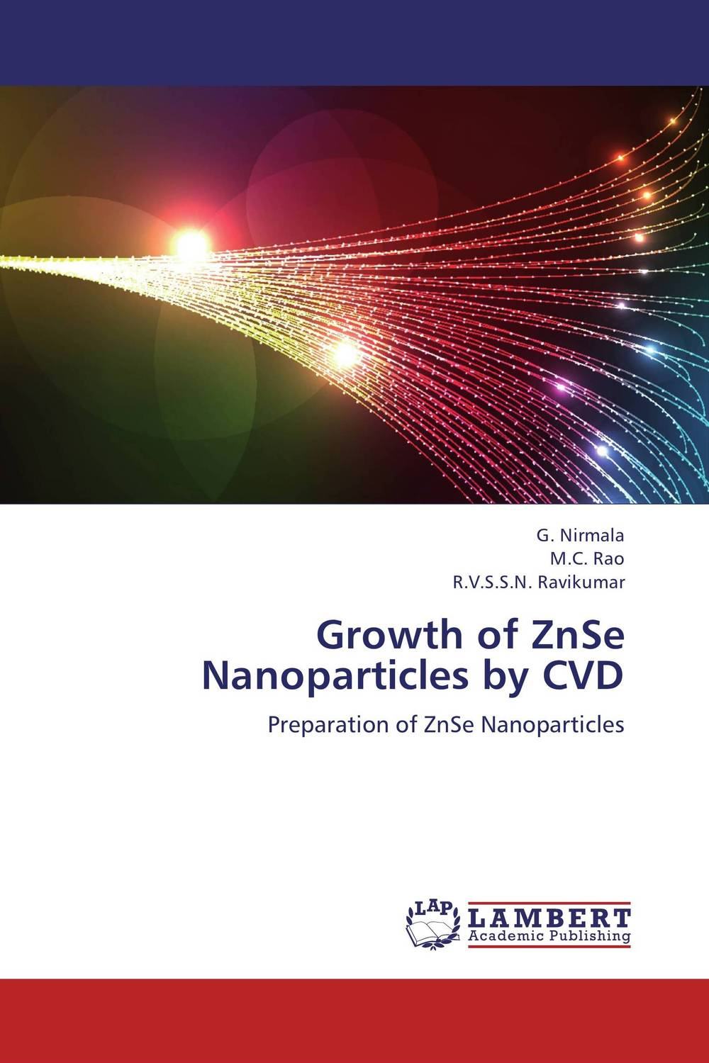 Growth of ZnSe Nanoparticles by CVD jai prakash embedded metal nanoparticles by ion beam mixing