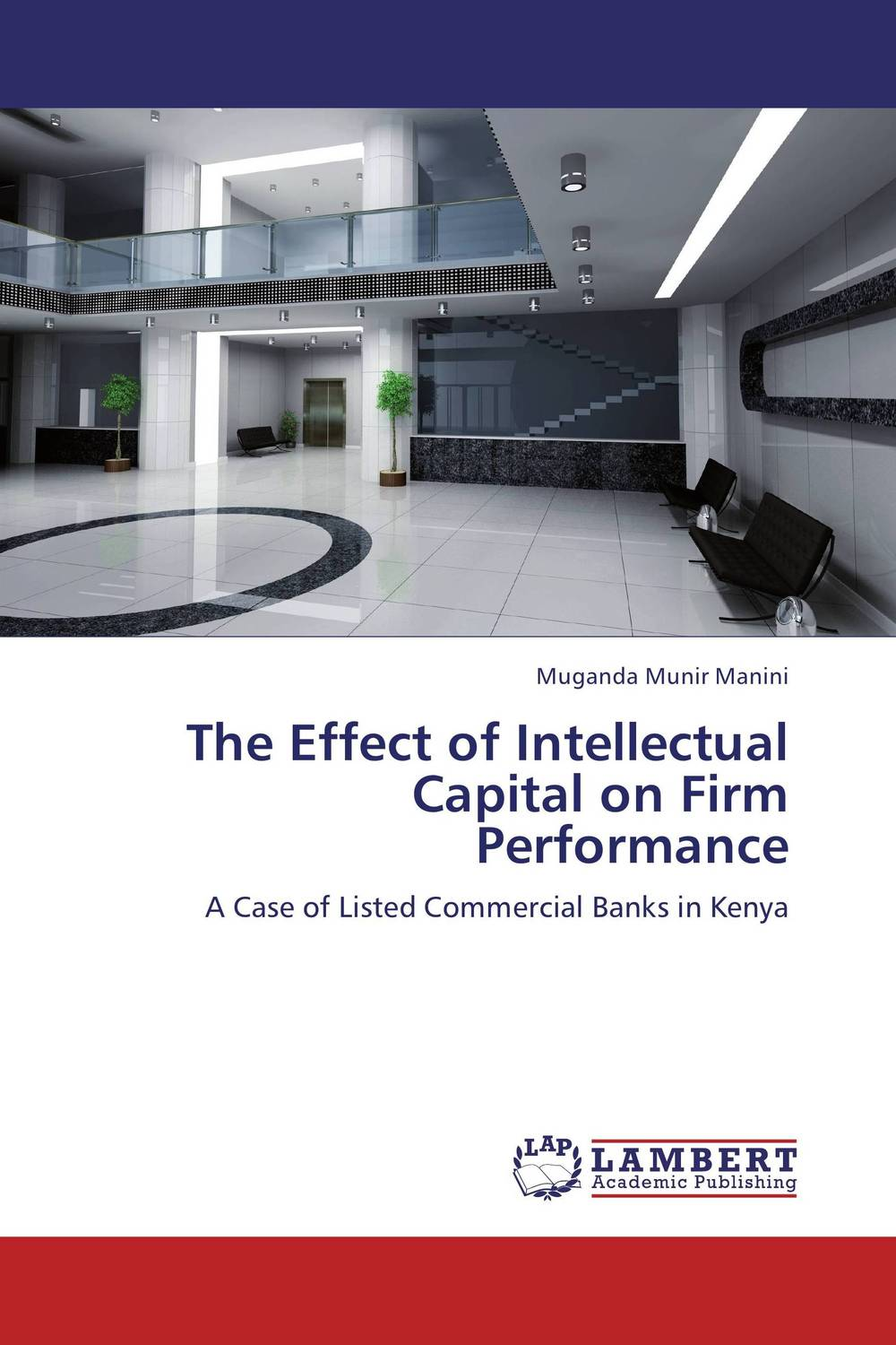 The Effect of Intellectual Capital on Firm Performance perspectives on intellectual capital multidisciplinary insights into management measurement and reporting