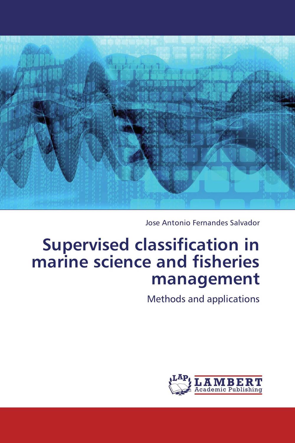 Supervised classification in marine science and fisheries management modern security methods in applied computer science