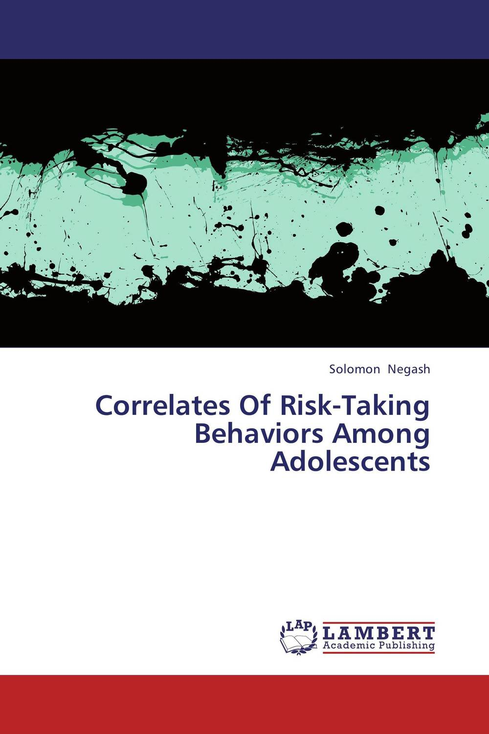 Correlates Of Risk-Taking Behaviors Among Adolescents srichander ramaswamy managing credit risk in corporate bond portfolios a practitioner s guide