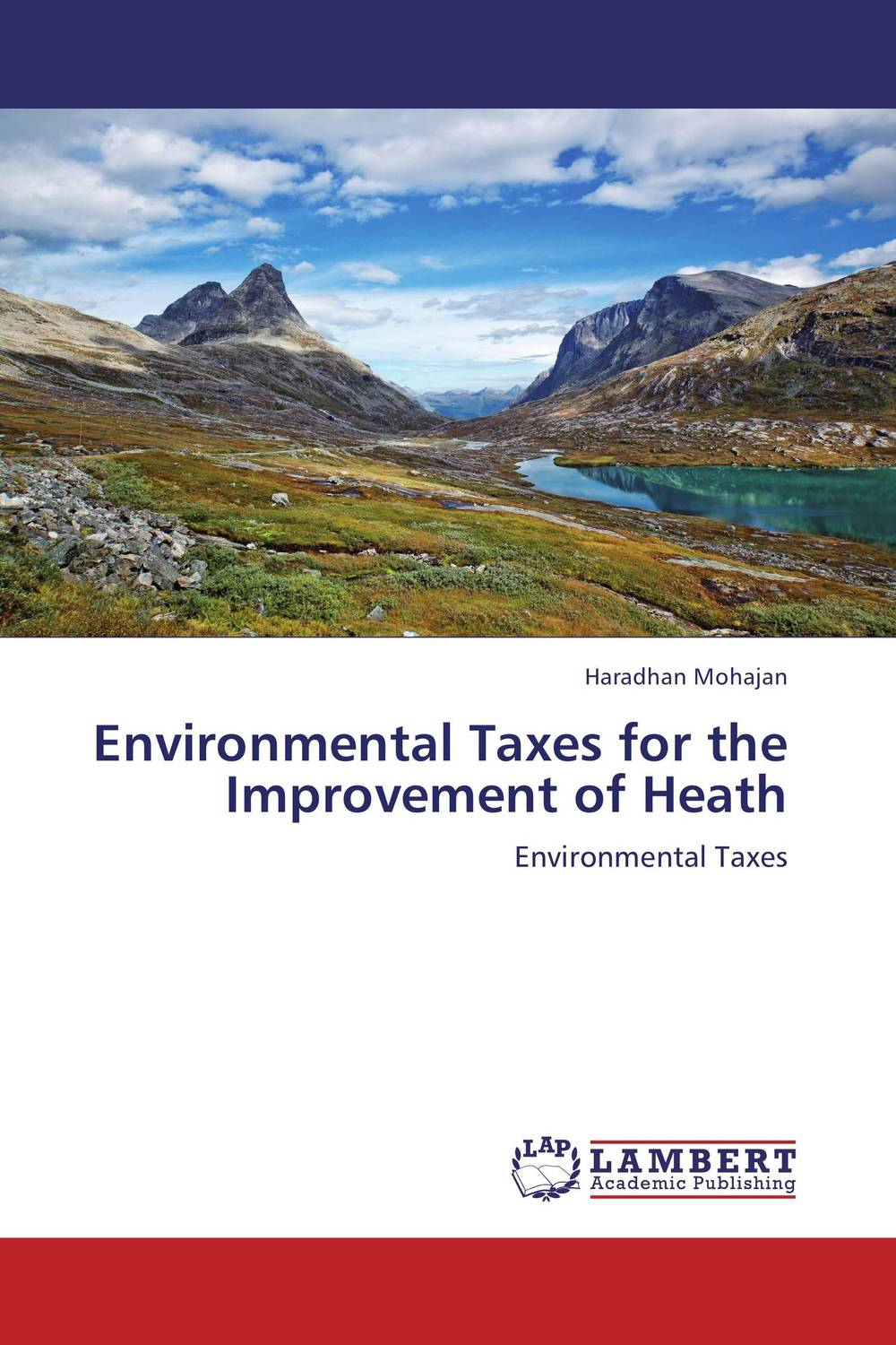 Environmental Taxes for the Improvement of Heath