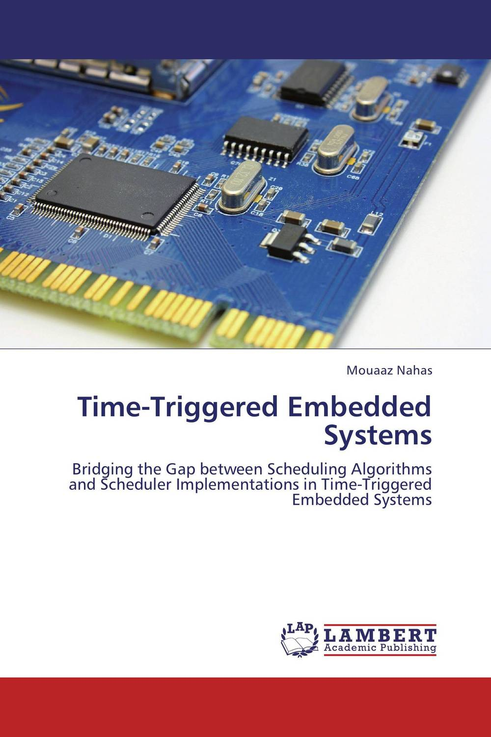 Time-Triggered Embedded Systems embedded systems world class designs