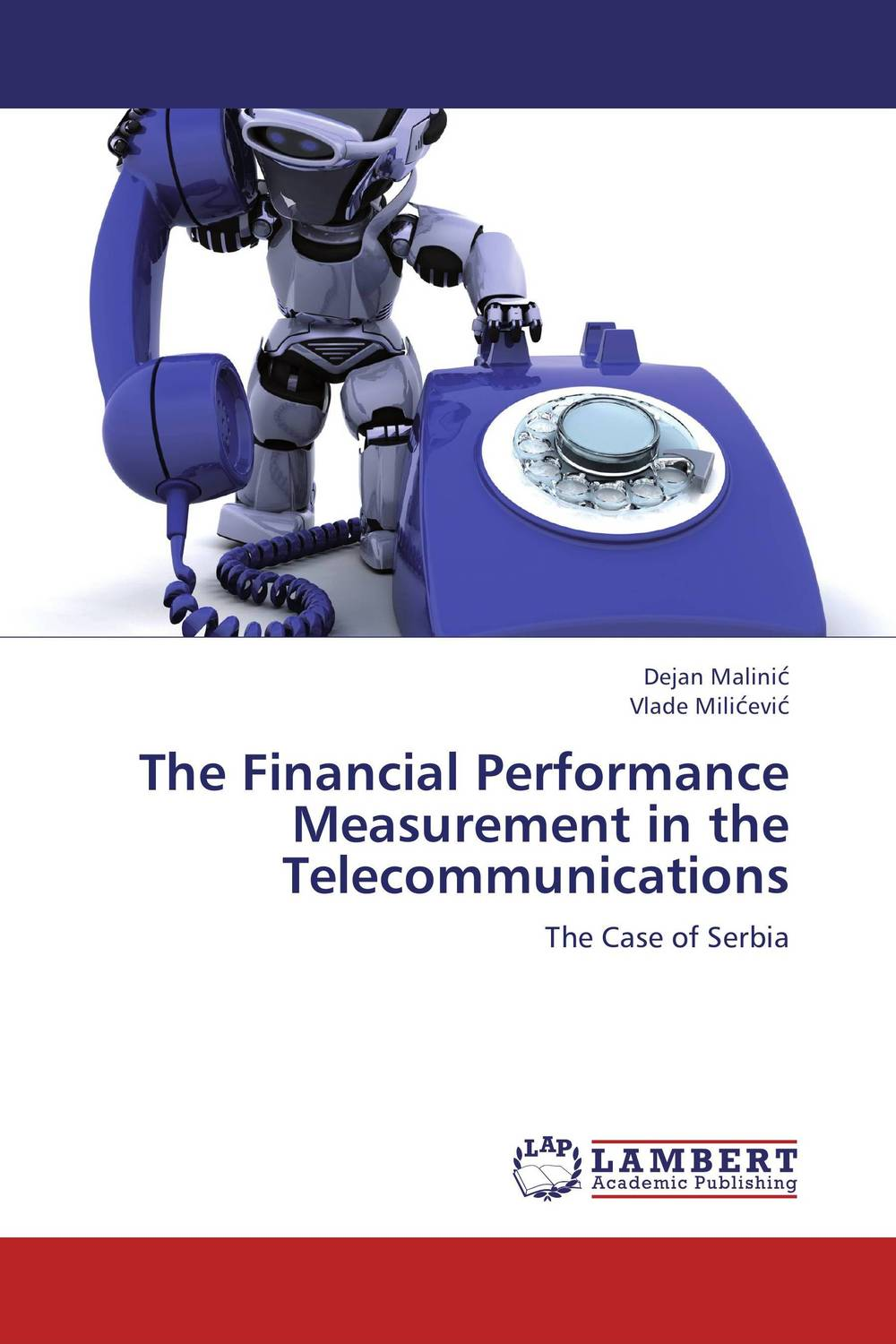 The Financial Performance Measurement in the Telecommunications financial performance analysis
