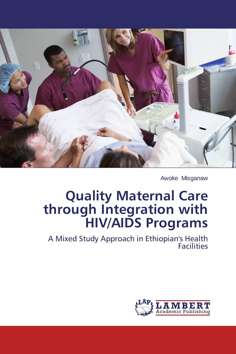 Quality Maternal Care through Integration with HIV/AIDS Programs