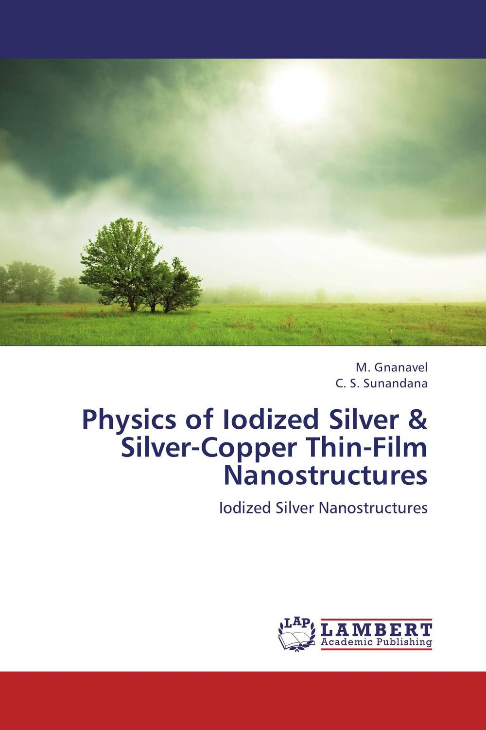 Physics of Iodized Silver & Silver-Copper Thin-Film Nanostructures study of point defects in solids and thin films