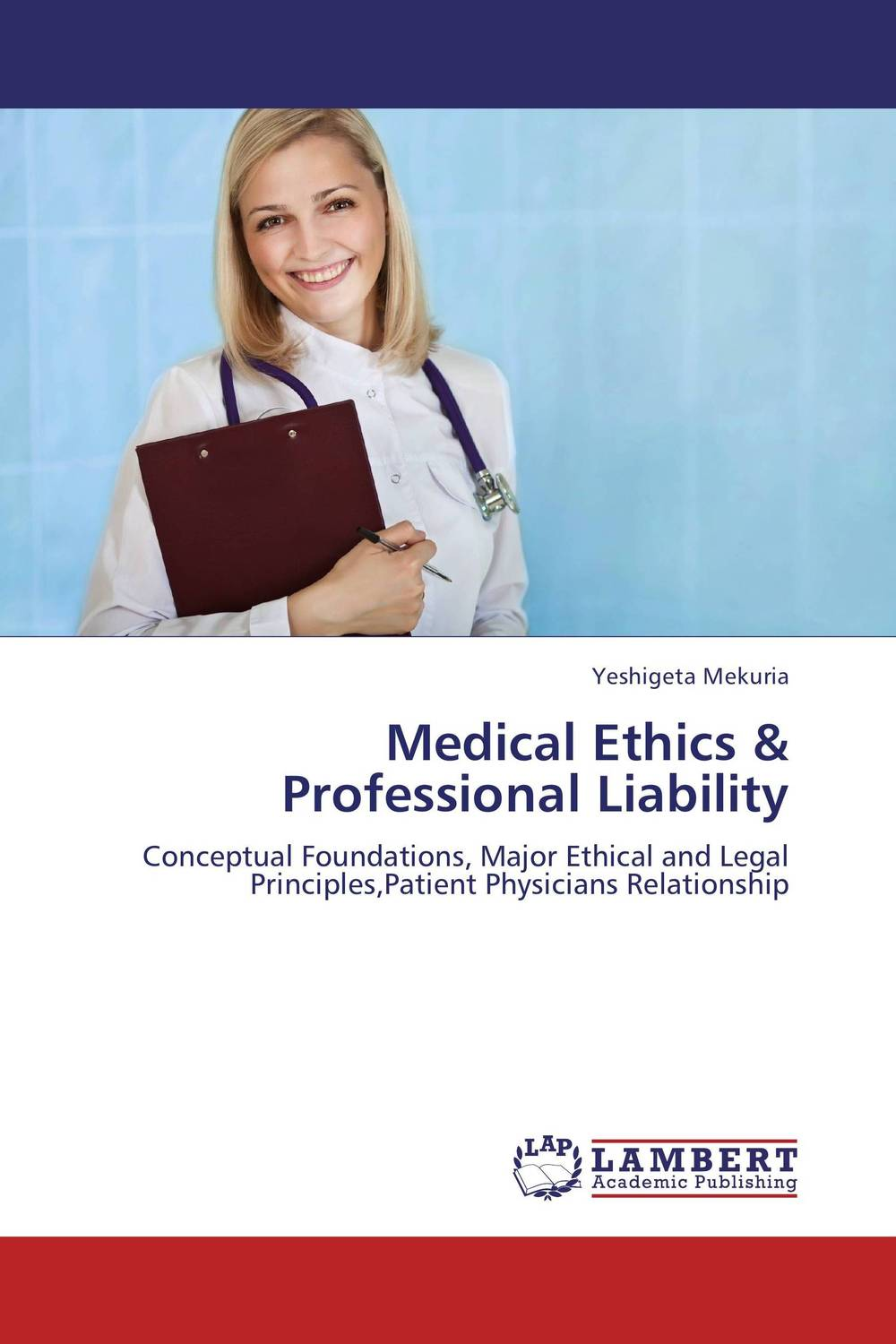 Medical Ethics & Professional Liability uncertain causation in medical liability