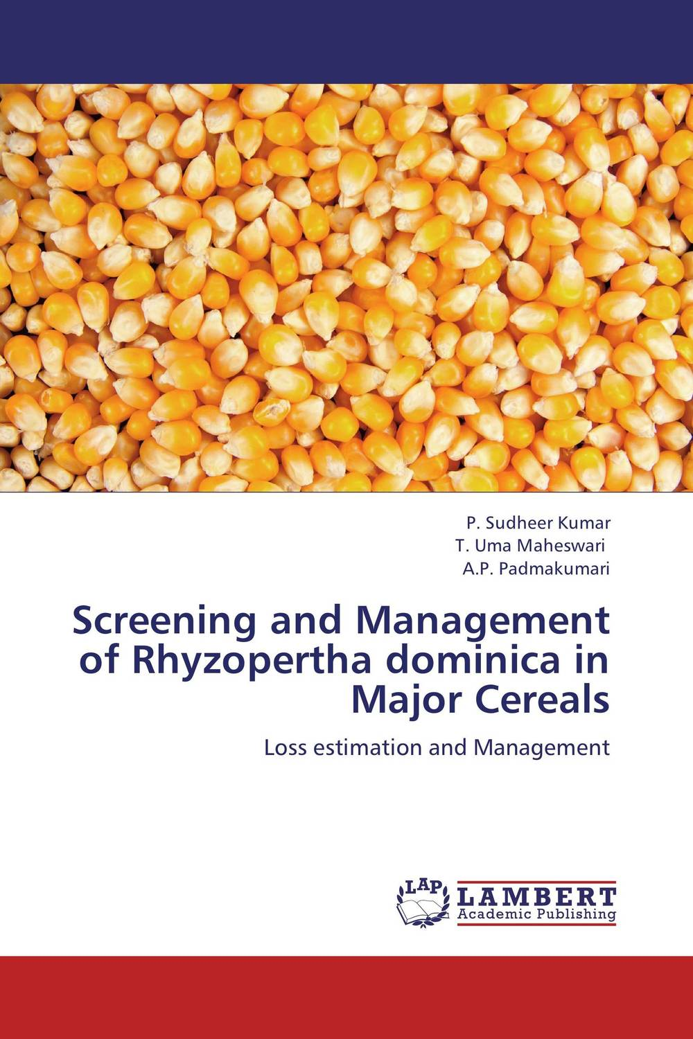 Screening and Management of Rhyzopertha dominica in Major Cereals