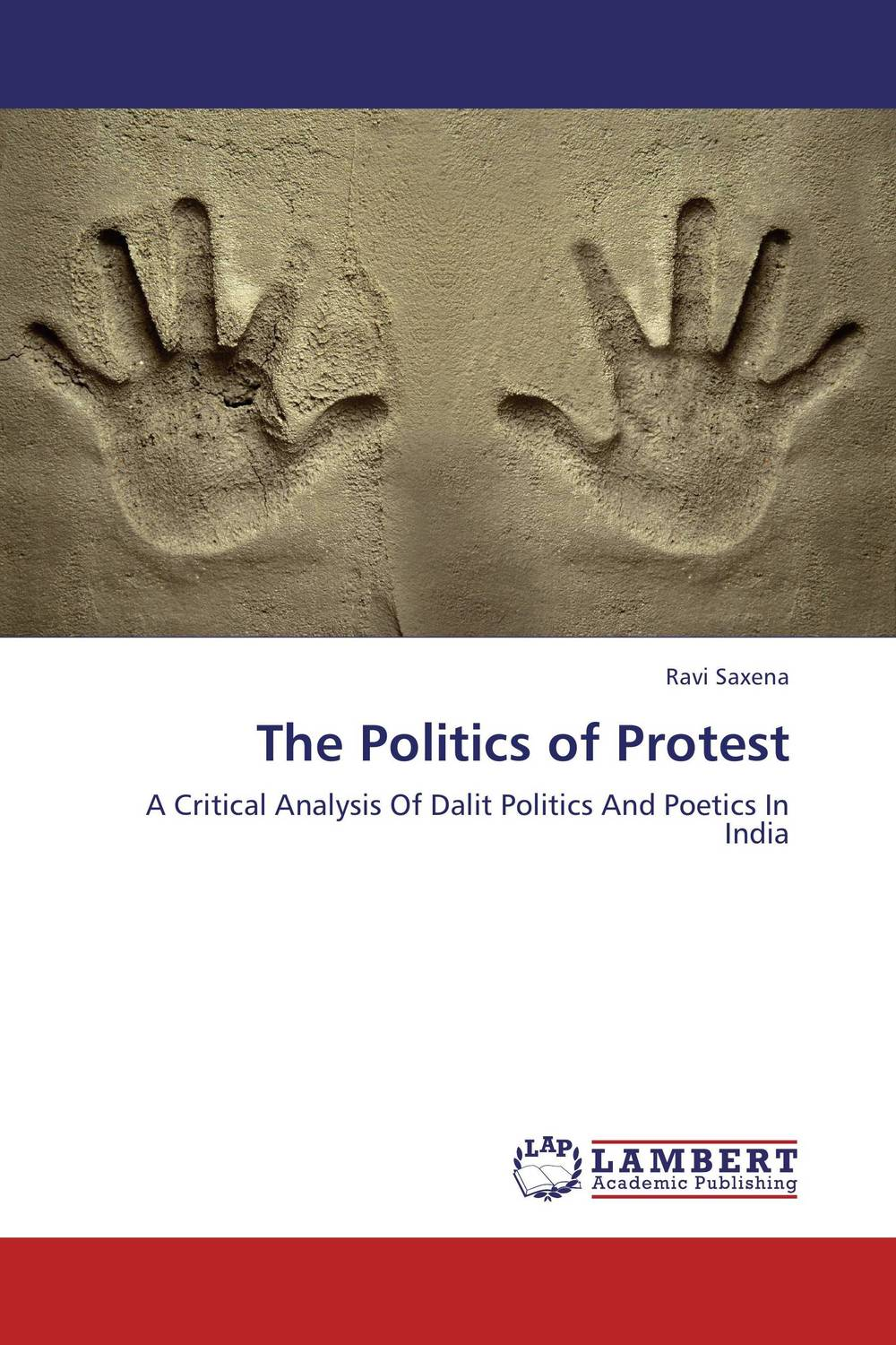 The Politics of Protest bir pal singh social inequality and exclusion of scheduled tribes in india