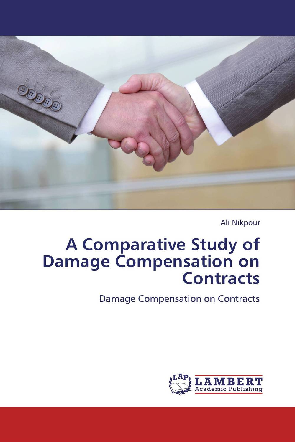 A Comparative Study of Damage Compensation on Contracts material compensation of moral damage