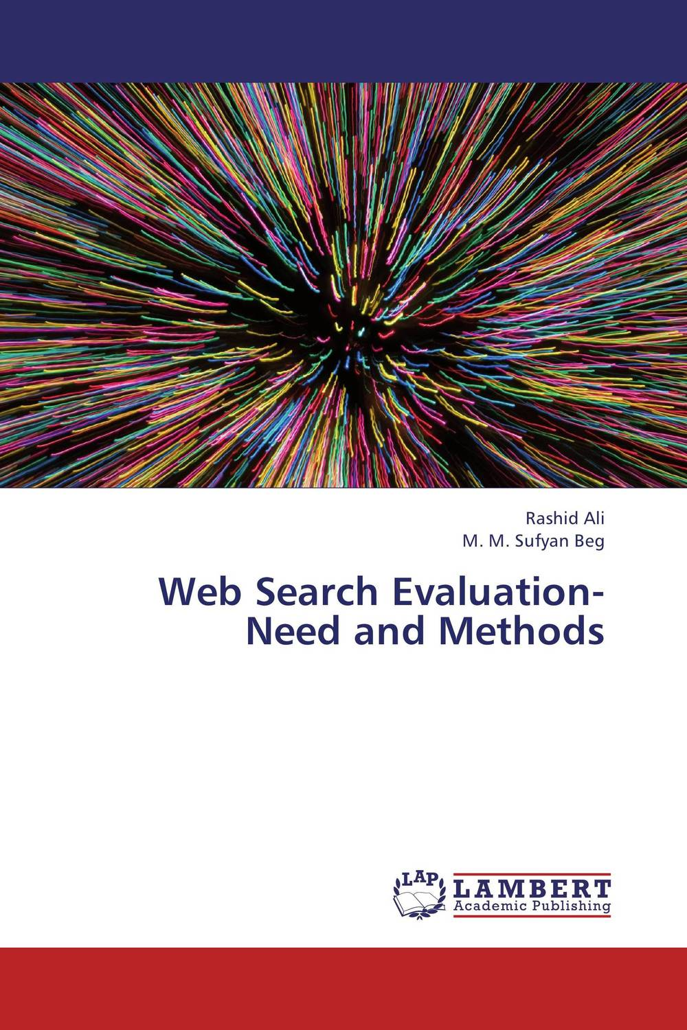 Web Search Evaluation- Need and Methods overview of web based business