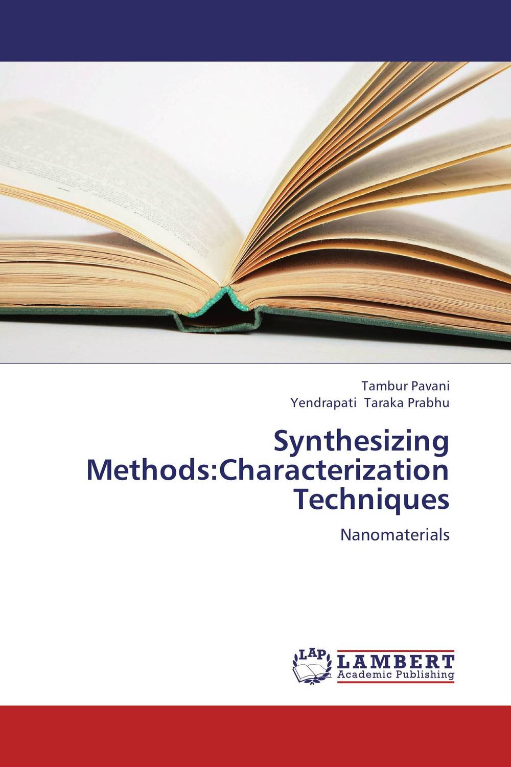 Synthesizing Methods:Characterization Techniques