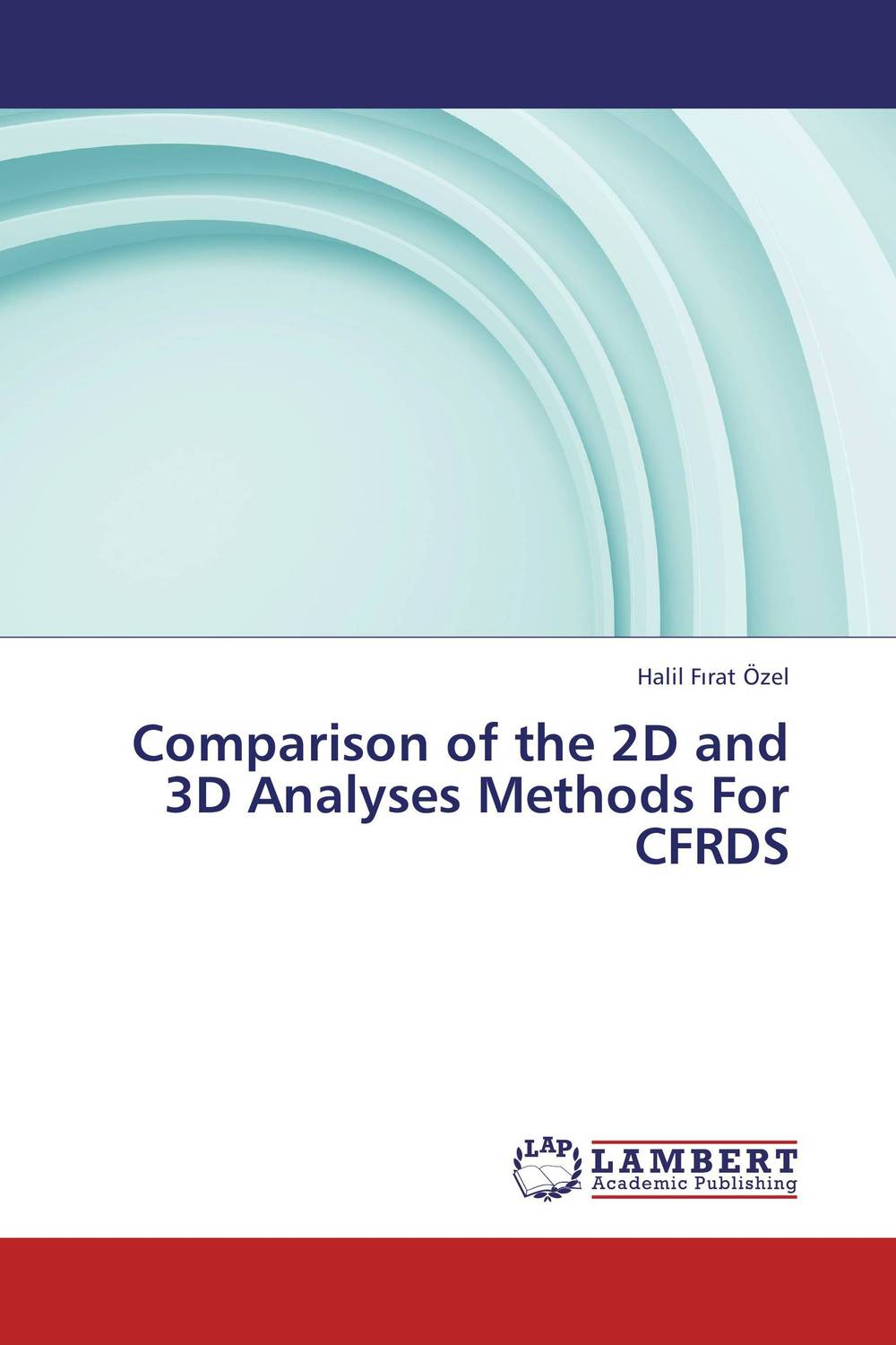 Comparison of the 2D and 3D Analyses Methods For CFRDS practical approach to exergy and thermoeconomic analyses of industrial processes