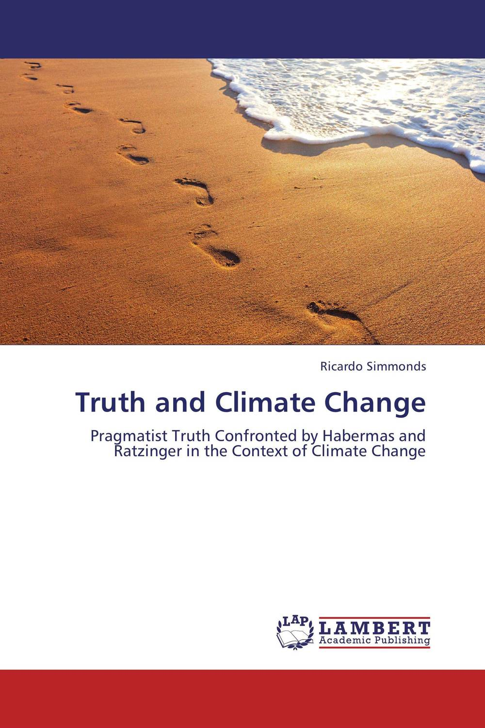 Truth and Climate Change a critical analysis of legal framework on climate change