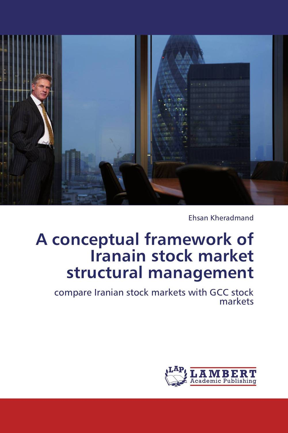 A conceptual framework of Iranain stock market structural management