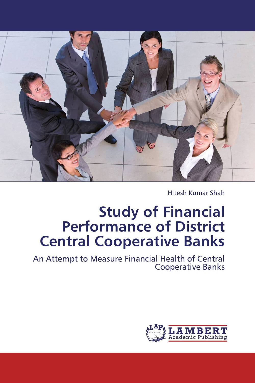 Study of Financial Performance of District Central Cooperative Banks fabian amtenbrink the democratic accountability of central banks