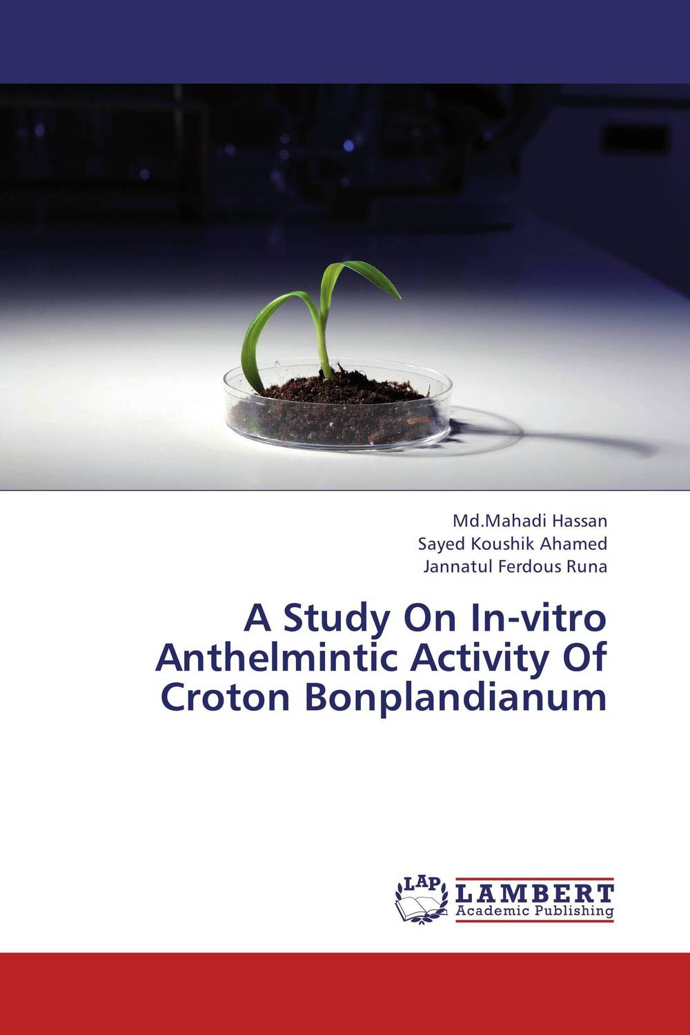 A Study On In-vitro Anthelmintic Activity Of Croton Bonplandianum discovery of natural antioxidants from sudanese medicinal plants