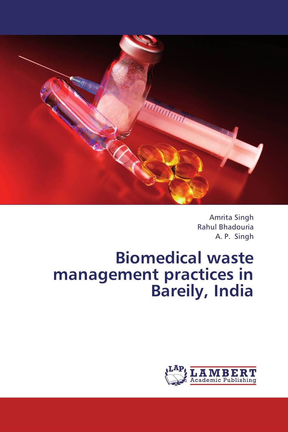 где купить Biomedical waste management practices in Bareily, India по лучшей цене
