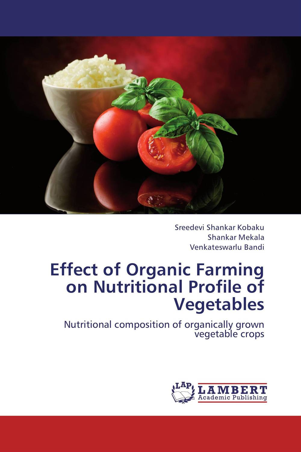 Effect of Organic Farming on Nutritional Profile of Vegetables mineral profile in vegetables