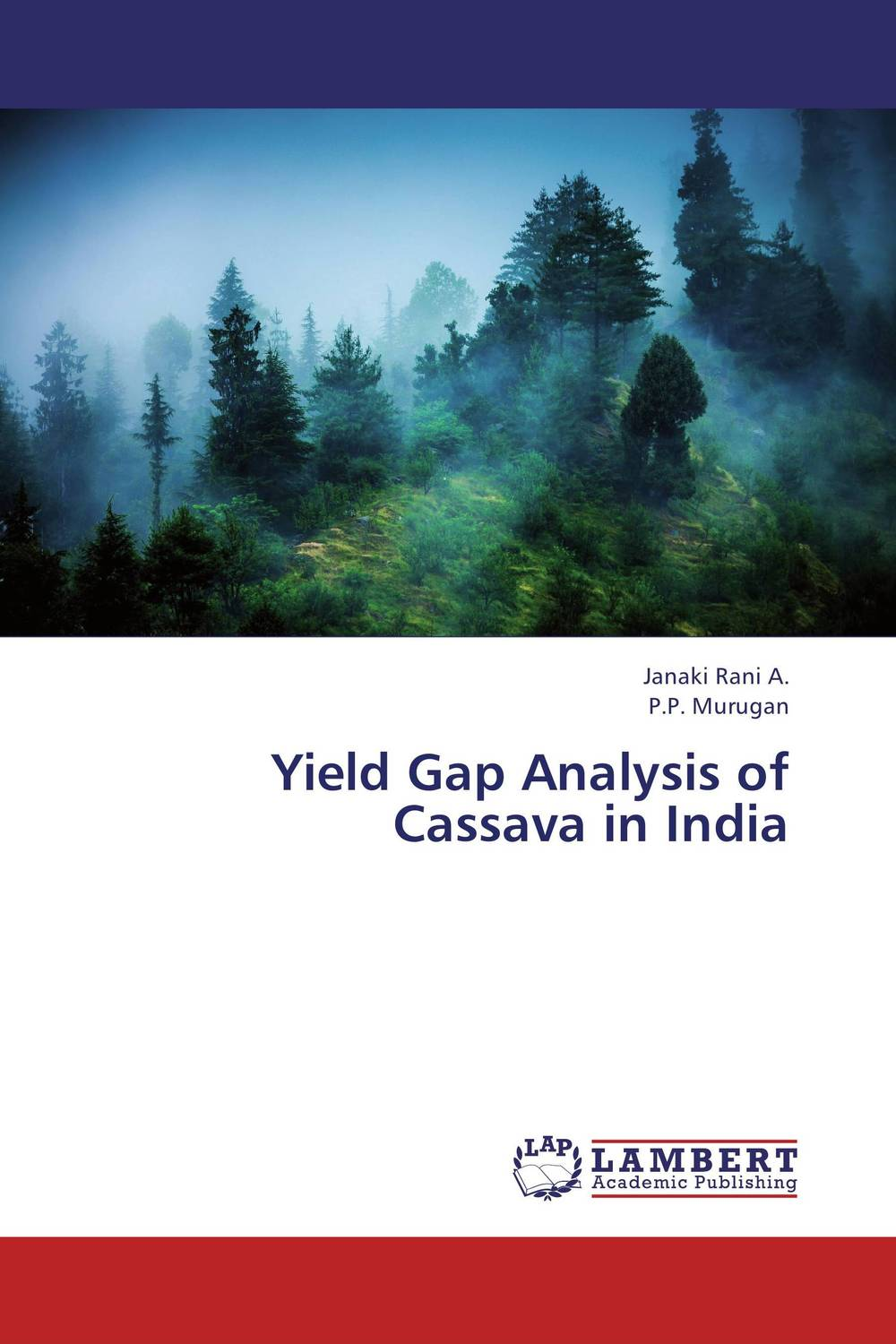 Yield Gap Analysis of Cassava in India