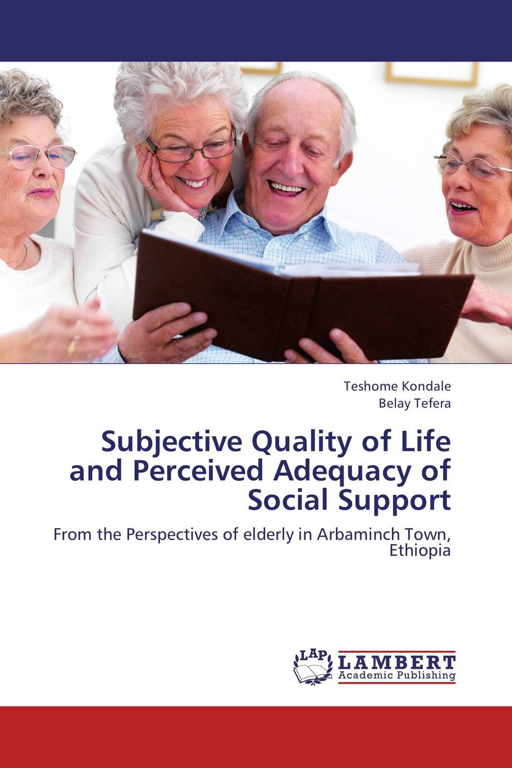 Subjective Quality of Life and Perceived Adequacy of Social Support a van soest explaining subjective well being the role of victimization trust health and social norms