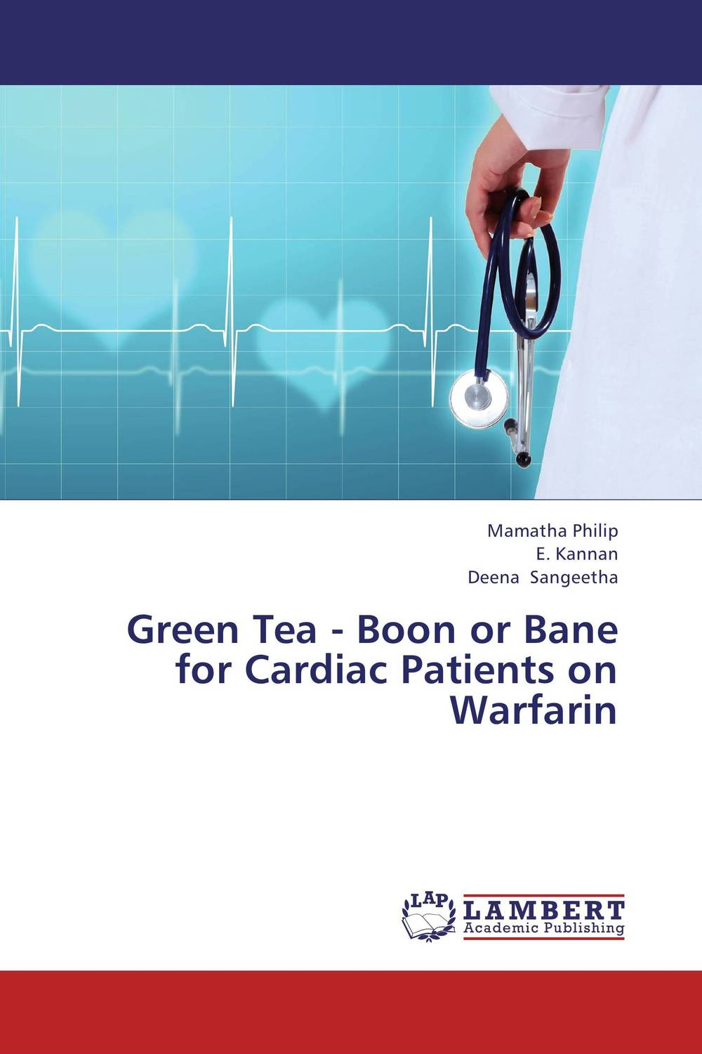 Green Tea - Boon or Bane for Cardiac Patients on Warfarin jenefer philp focus on oral interaction