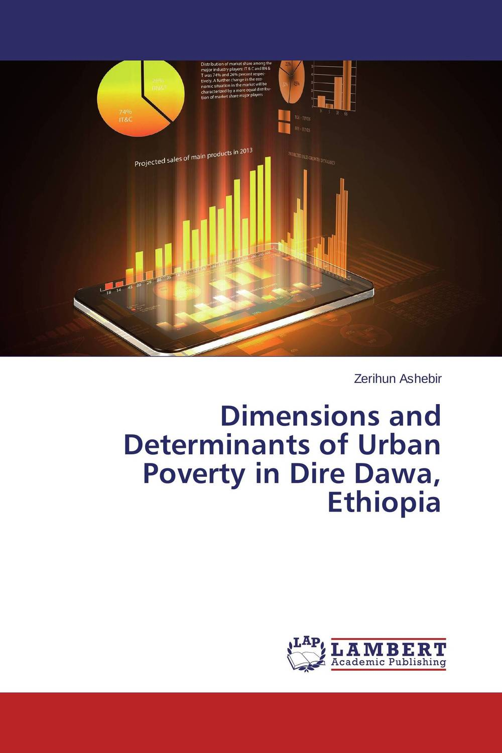 Dimensions and Determinants of Urban Poverty in Dire Dawa, Ethiopia