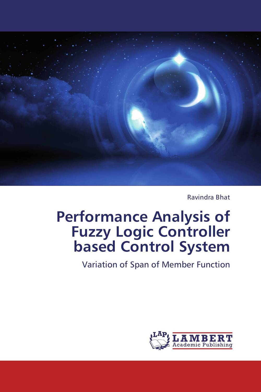 Performance Analysis of Fuzzy Logic Controller based Control System fuzzy logic supervisory control of discrete event system