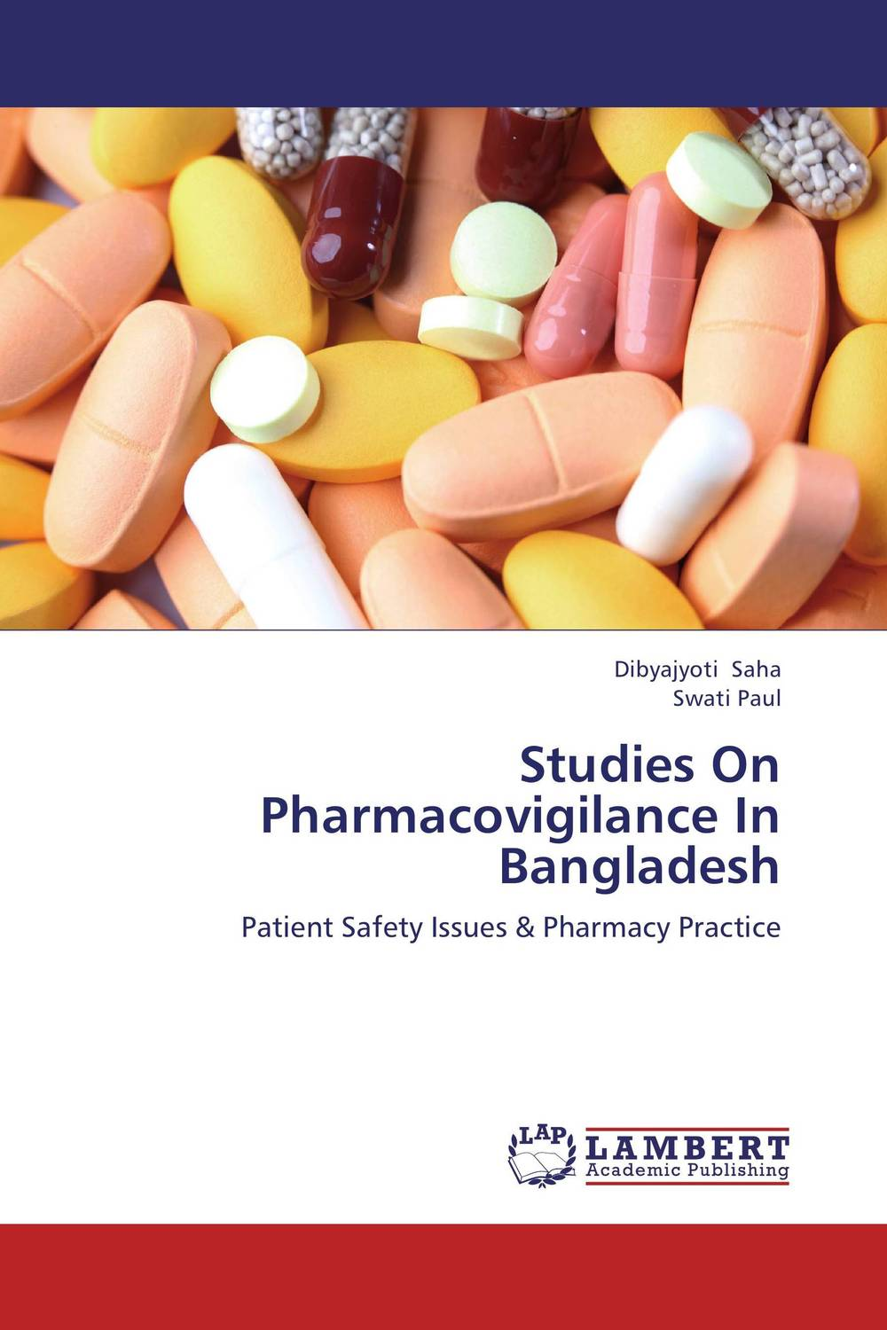 Studies On Pharmacovigilance In Bangladesh atamjit singh pal paramjit kaur khinda and amarjit singh gill local drug delivery from concept to clinical applications