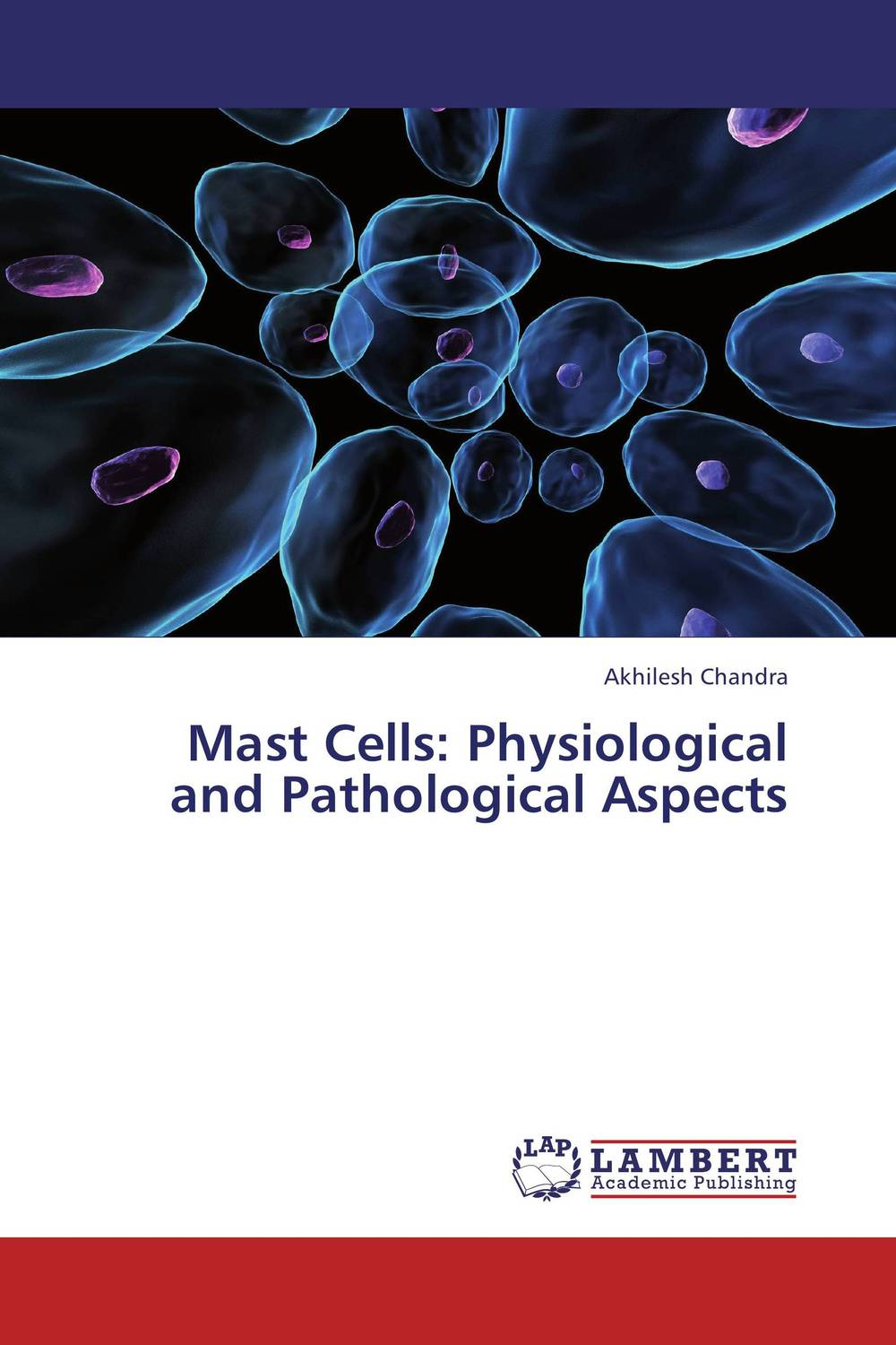 Mast Cells: Physiological and  Pathological Aspects purnima sareen sundeep kumar and rakesh singh molecular and pathological characterization of slow rusting in wheat
