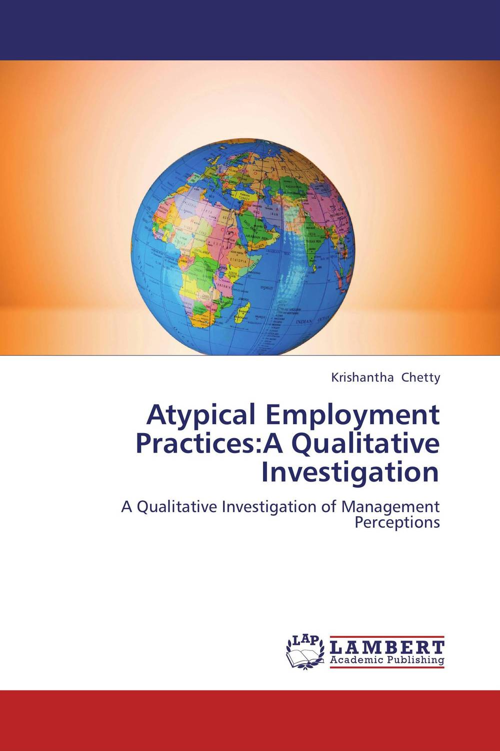 Atypical Employment Practices:A Qualitative Investigation atypical employment practices a qualitative investigation