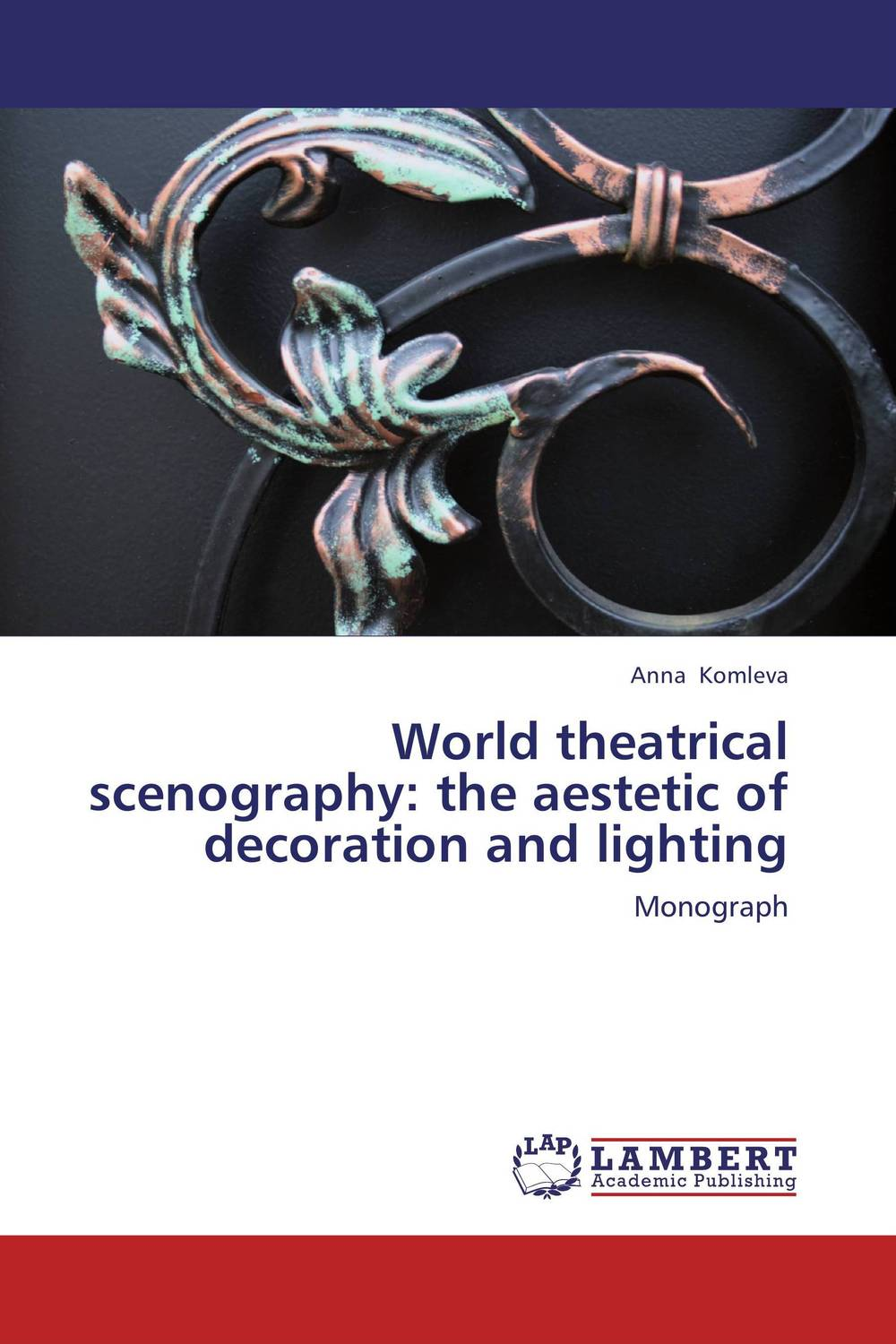 World Theatrical Scenography: The Aestetic of Decoration and Lighting umesh singh sushil kumar and rajib deb monograph on bovine leptin gene