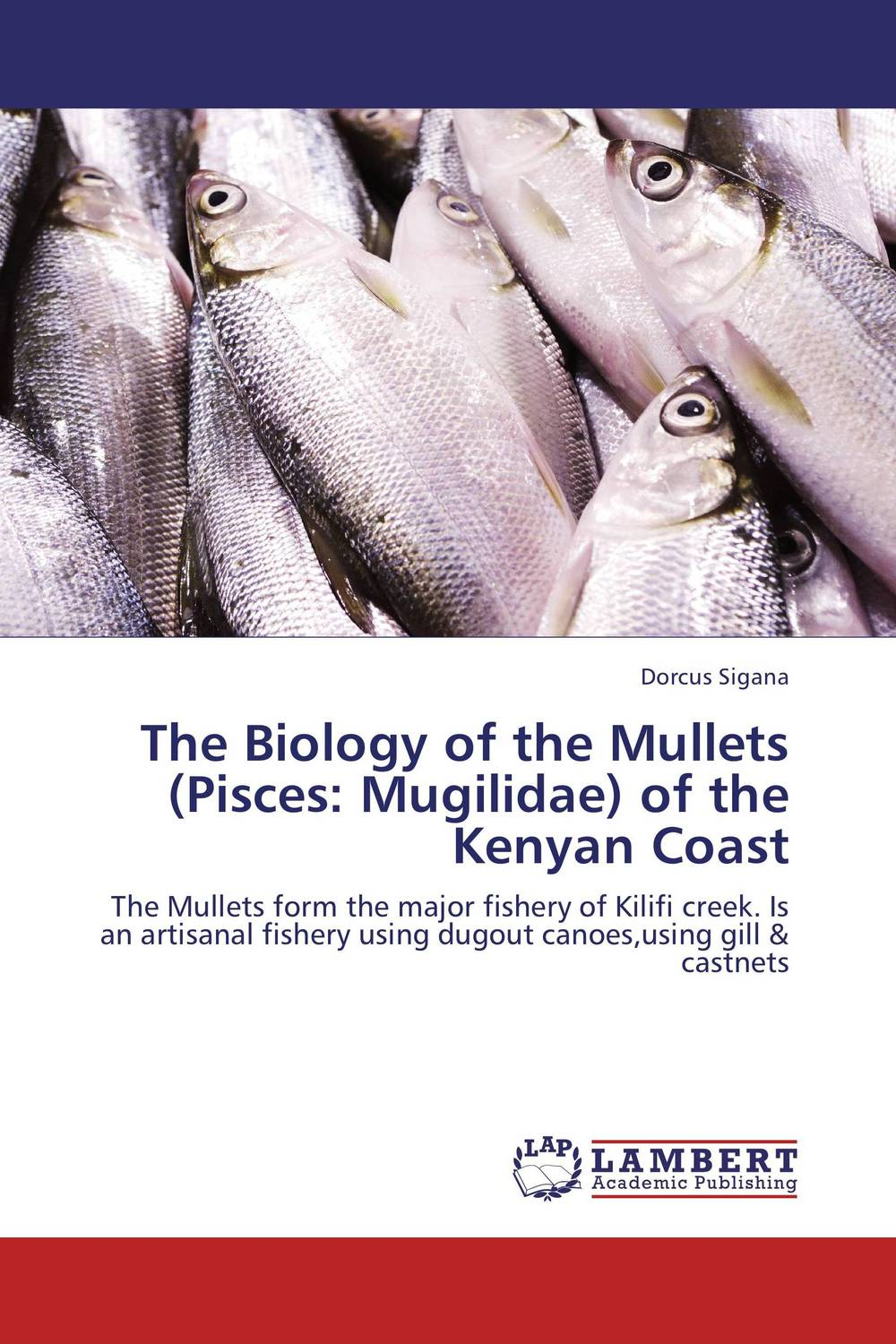 The Biology of the Mullets (Pisces: Mugilidae) of the Kenyan Coast купить