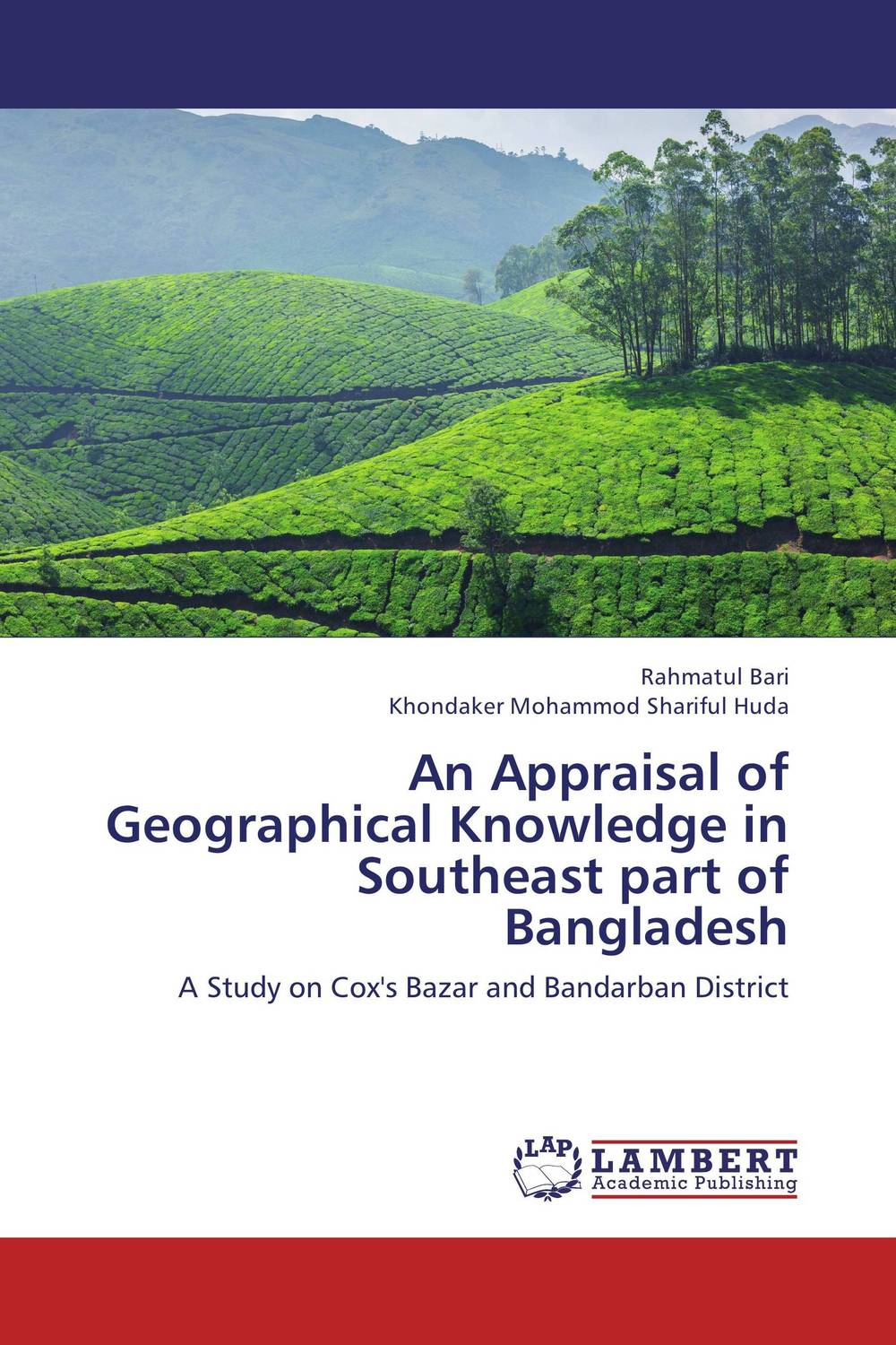 An Appraisal of Geographical Knowledge in Southeast part of Bangladesh breastfeeding knowledge in dhaka bangladesh