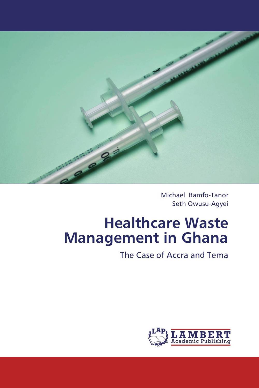 Healthcare Waste Management in Ghana