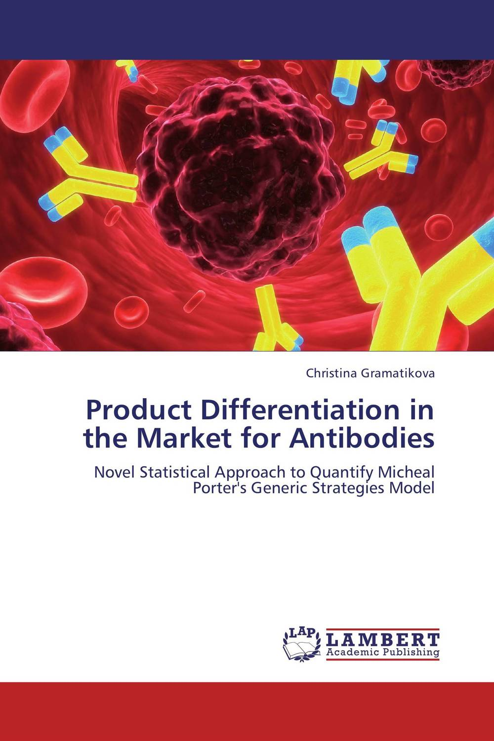 Product Differentiation in the Market for Antibodies steven bragg m cost reduction analysis tools and strategies