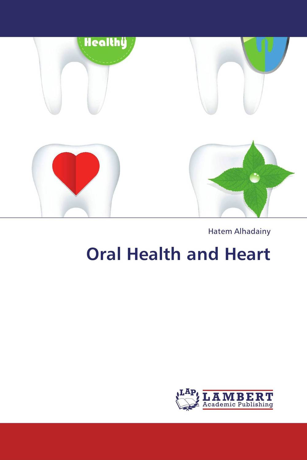 Oral Health and Heart hatem alhadainy oral health and heart