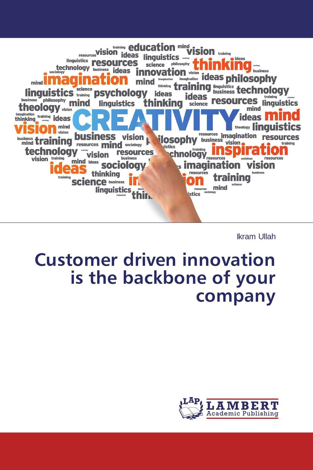 Customer driven innovation is the backbone of your company driven to distraction