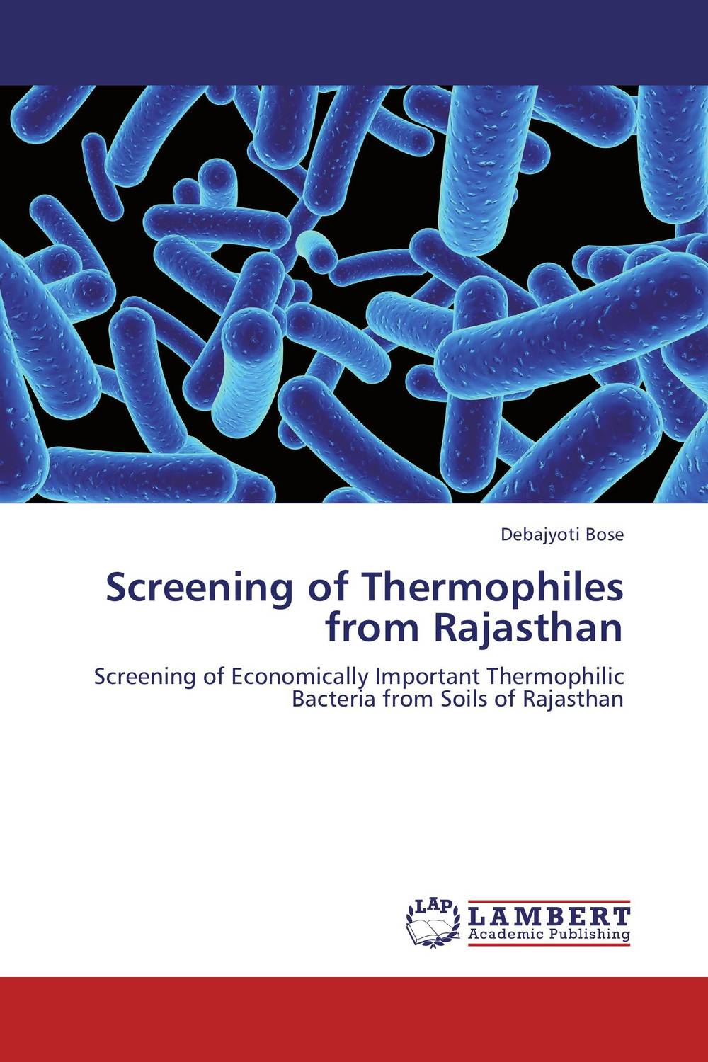 Screening of Thermophiles from Rajasthan abhijeet singh seema ahuja and devendra jain screening molecular identification enzyme production of thermophiles