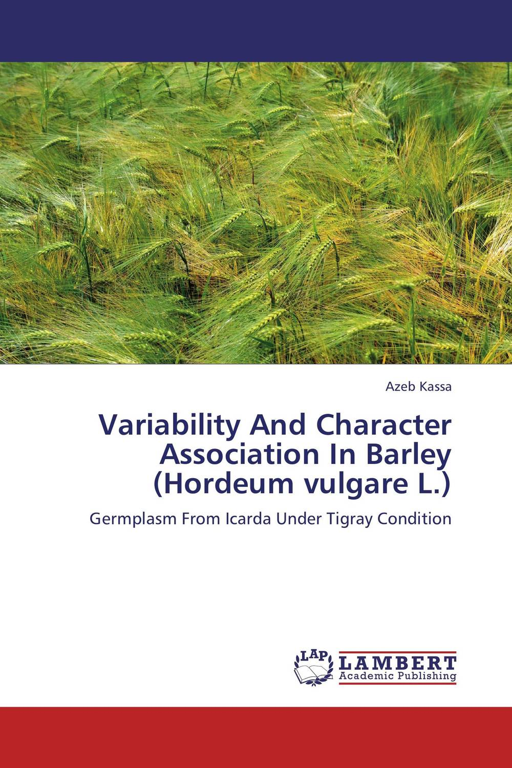 Variability And Character Association In Barley (Hordeum vulgare L.) butterflies in the barley