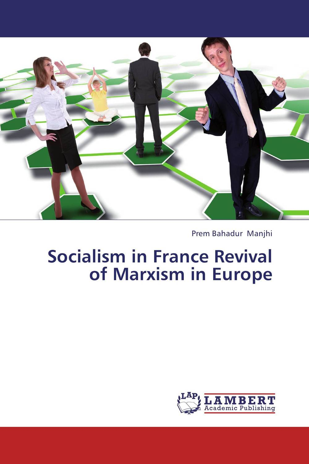Socialism in France Revival of Marxism in Europe marxism and darwinism