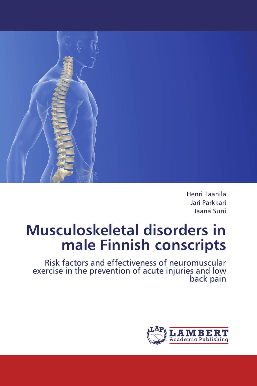 Musculoskeletal disorders in male Finnish conscripts low back disorders in heavy jobs and their control