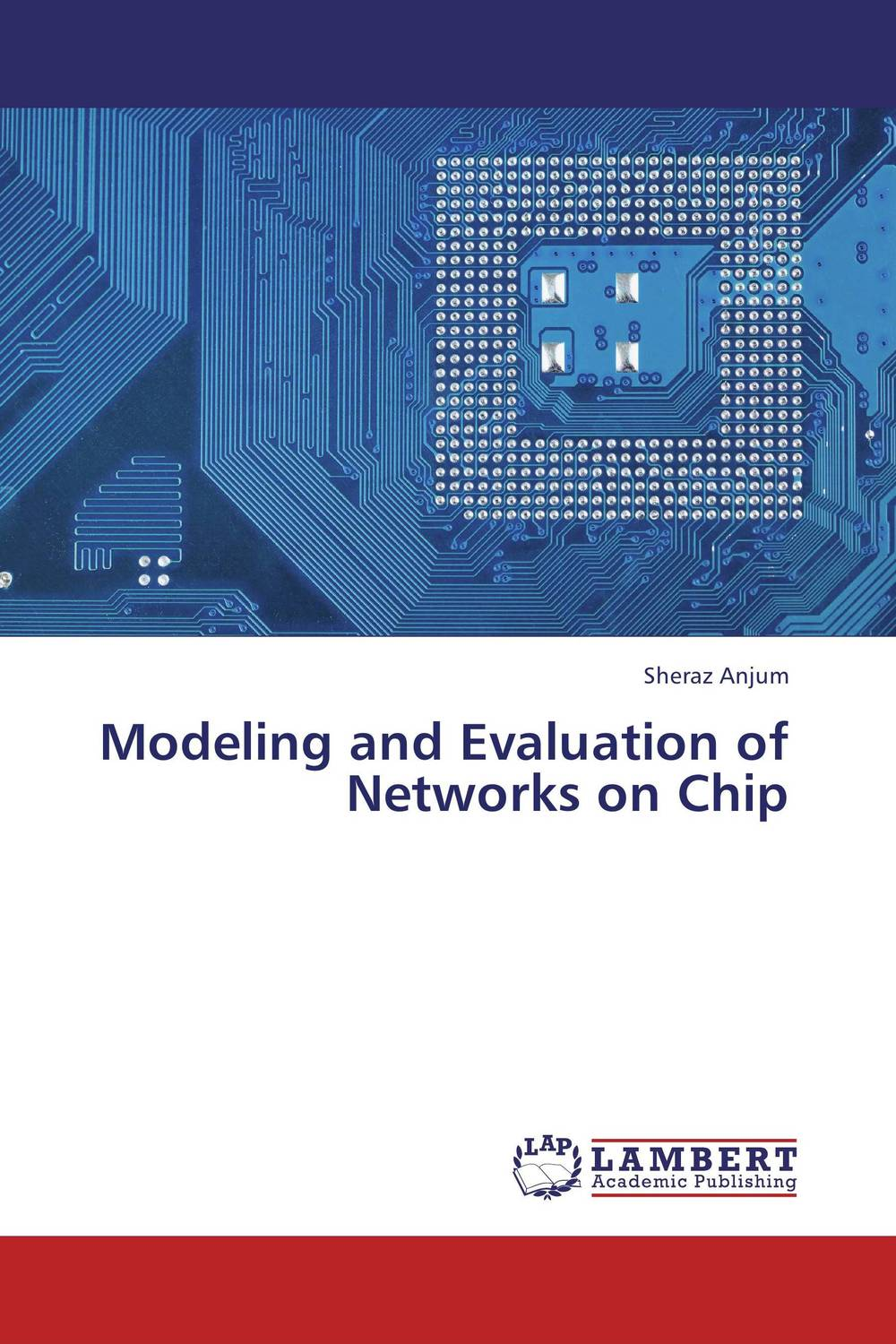 Modeling and Evaluation of Networks on Chip database modeling and design